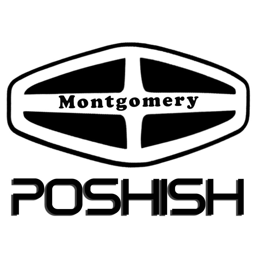 Montgomery Poshish
