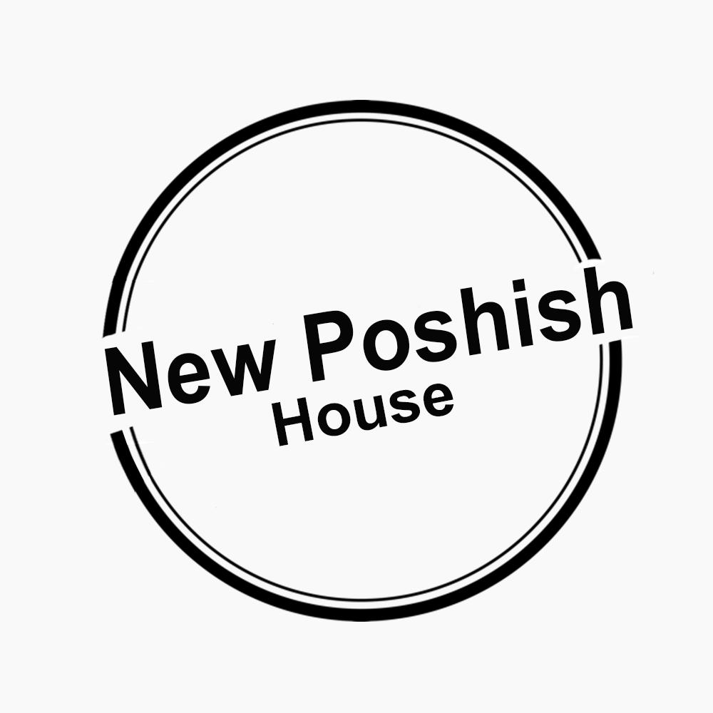 New Poshish House